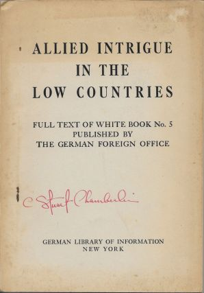 Allied Intrigue in the Low Countries. White Book No. 5