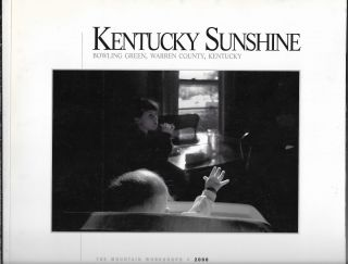 Kentucky Sunshine: The 2000 Mountain Workshops. Bowling Green, Warren County