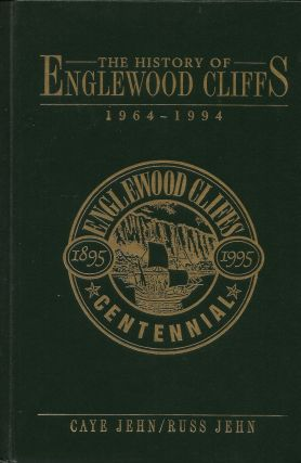 History of Englewood Cliffs, New Jersey, 1964-1994. Caye and Russ Jehn