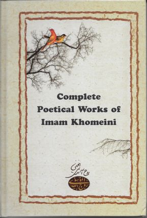 Complete Poetical Works of Imam Khomeini ( ). Imam...