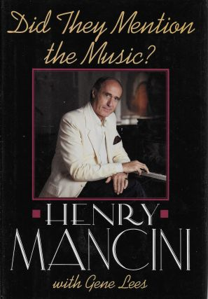 Did They Mention the Music? Henry Mancini, Gene Lees