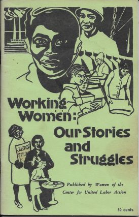 Working women: Our Stories and Struggles. Volume 2, July 1973. B. J. Kowalski