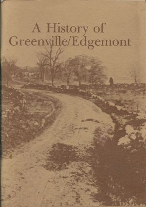 A History of Greenville / Edgemont [New York]. Barbara Buff