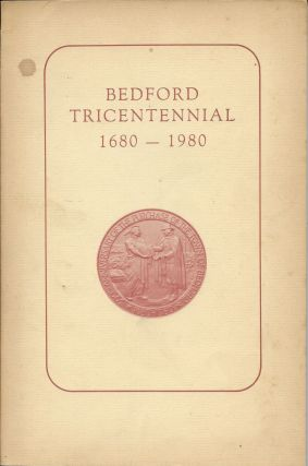 Bedford Tricentennial 1680-1980. Donald W. Marshall