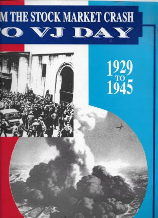 The Crash to VJ Day in the Tarrytowns of New York, 1929-1945 [cover title: From the Stock Market...