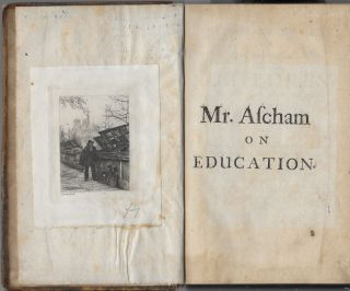 The Schoolmaster: or, a Plain and Perfect Way of Teaching Children to Understand,, Write, and Speak the Latin Tongue