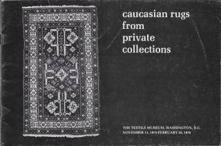 Caucasian Rugs from Private Collections. Patricia L. Fiske