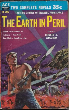 The Earth In Peril / Who Speaks Of Conquest? Donald A. Wollheim, / Lan Wright
