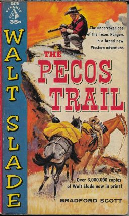 The Pecos Trail. Bardford Scott