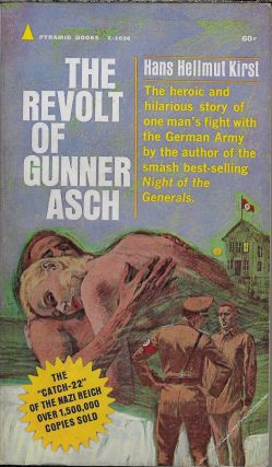 The Revolt of Gunner Asch. Hans Hellmut Kirst