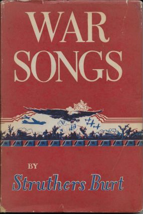 War Songs. Struthers Burt