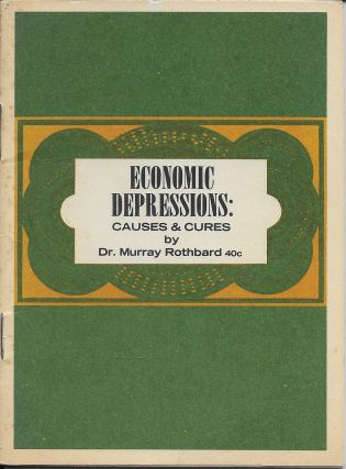 Economic Depressions: Their Cause and Cure [over title is - Economic Depressions: Causes &...
