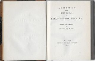 A Selection from the Poems of Percy Bysshe Shelley ; Collection of British Authors Series