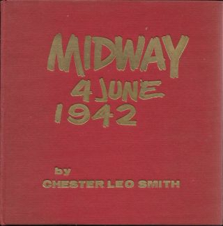 Midway, 4 June, 1942. Chester Leo Smith