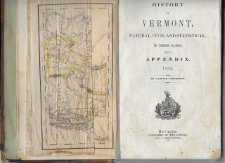 History of Vermont, Natural, Civil, and Statistical, in Three Parts with an Appenfix