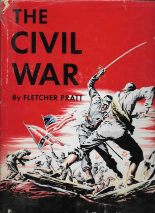 The Civil War. Fletcher with Pratt, Lee J. Ames