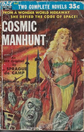 Cosmic Manhunt / Ring Around the Sun. L. Sprague / Simak De Camp, Clifford D