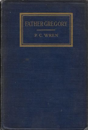 Father Gregory: A Tale of Hindostan. Percival Christopher Wren