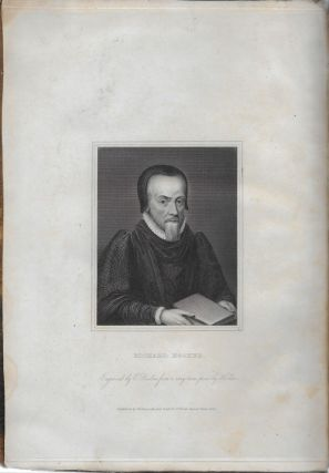 The Works of Mr. Richard Hooker (That Learned, Godly, Judicious, and Eloquent Divine) Vindication the Church of England, as Truly Christian, and Suly Reformed. In Eight Books of Ecclesiastical Polity, Now Completed as with the Sixth and Seventh, to which the Seventh (Touching Episcopancy, as the Primitive, Catholik, and Apostolick Government of the Church) out of His Own Manuscripts, Never Before Published. With an Account of His Holy Life, and Happy Death, Written by Dr. John Gauden, Now Bishop of Exeter. The Entire Edition Dedicated to the Kings Most Excellent Majestie, Charles the II...