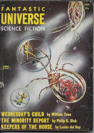 """The Minority Report"" in Fantastic Universe [cover title: Fantastic Universe Science Fiction]. ..."