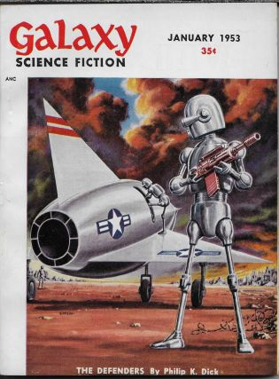 """The Defenders"" in Galaxy Magazine, January 1953. Volume 5, Number 4. Gold. H. L., Philip K. Dick"