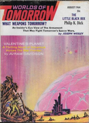 """The Little Black Box"" in Worlds of Tomorrow. August 1964. Frederik Pohl, Philip K. Dick"