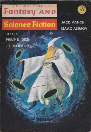 """We Can Remember It for You Wholesale"" in The Magazine of Fantasy and Science Fiction. April..."